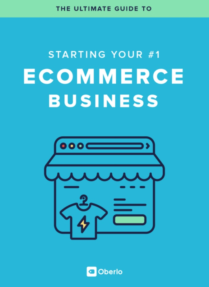 The Ultimate Guide to Starting Your First Ecommerce Business