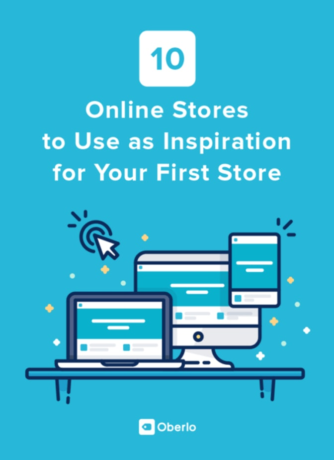 10 Online Stores to Use as Inspiration for Your First Store