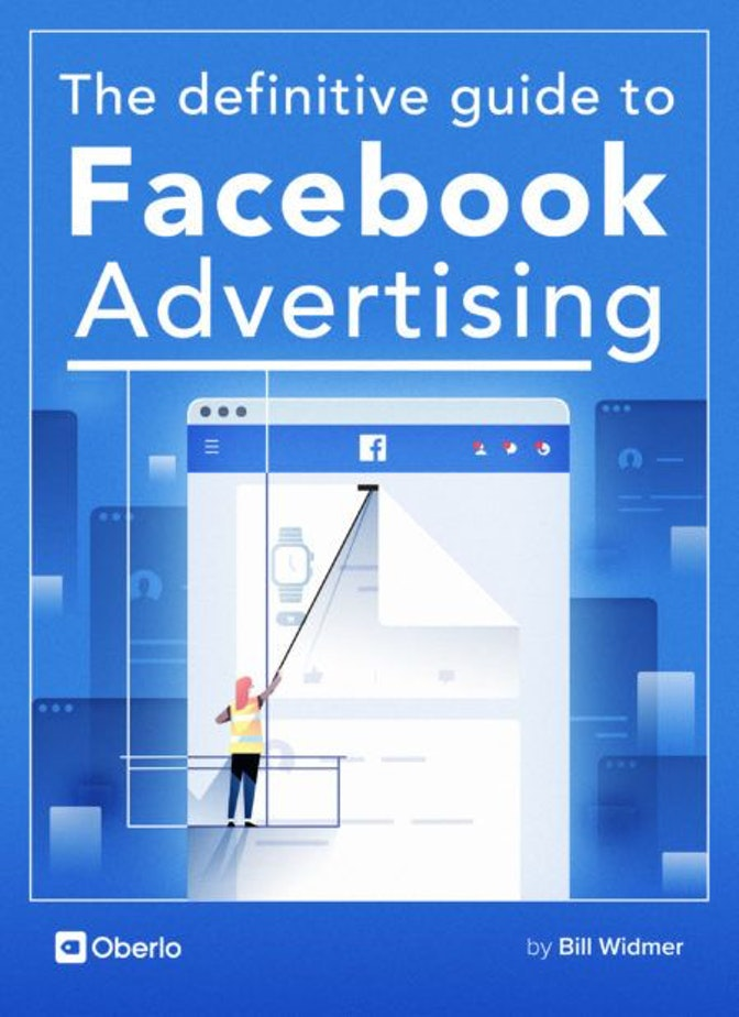 The Definitive Guide to Facebook Advertising