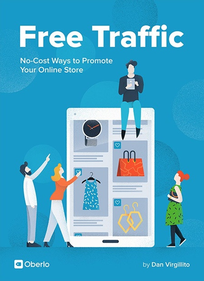 Free Traffic: No-Cost Ways to Promote Your Online Store