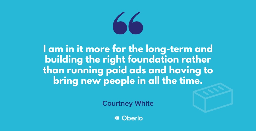 Courtney on building a foundation for her business