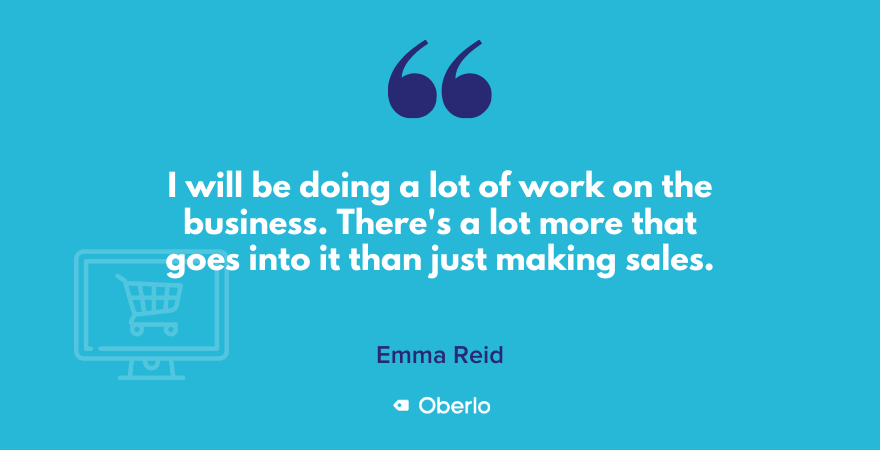 Emma's quote on working on business