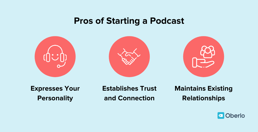 Pros of starting a podcast