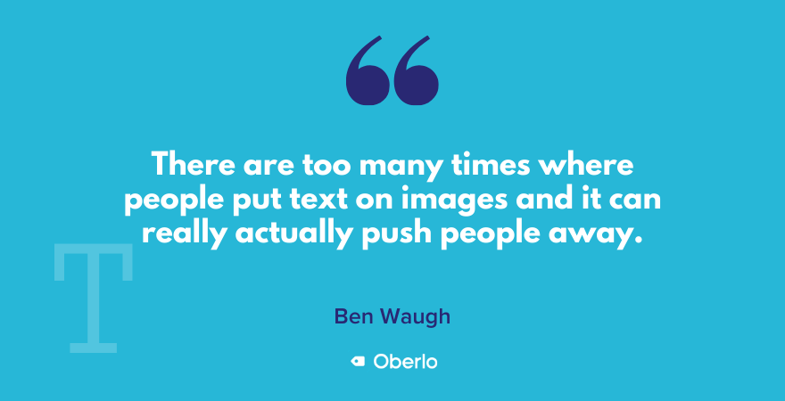 Do not include text on your images, says Ben