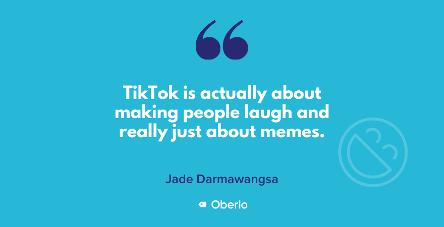 TikTok is about making people laugh, says Jade