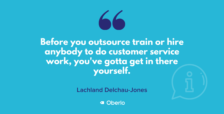 Lachie talks about outsourcing customer service