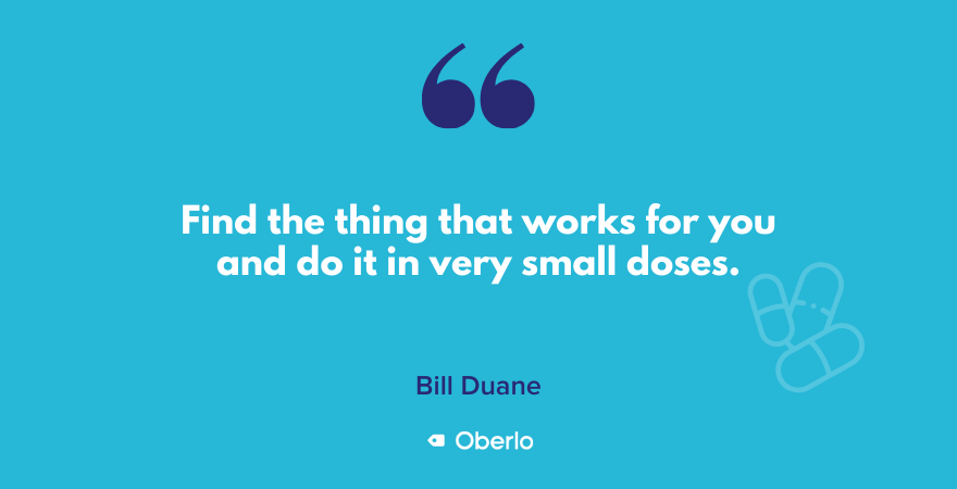 Bill Duane quote on forming habits in small steps