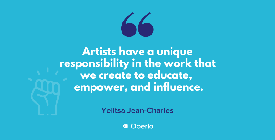 The responsibility of artists, according to Yelitsa