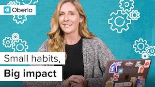 small habits, big impact