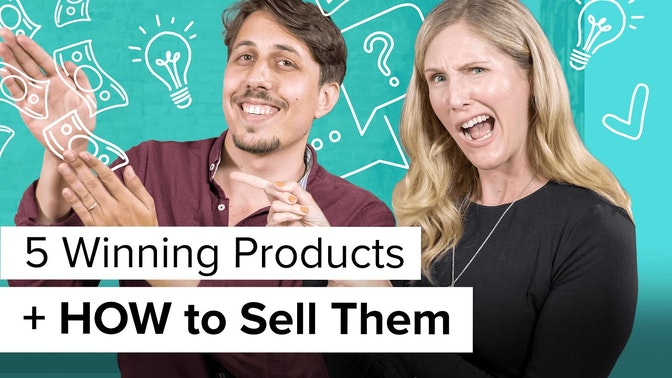 five winning products and how to sell them