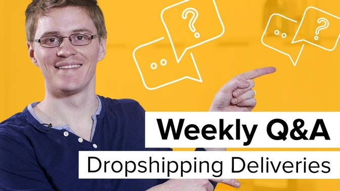 dropshipping deliveries Q&A