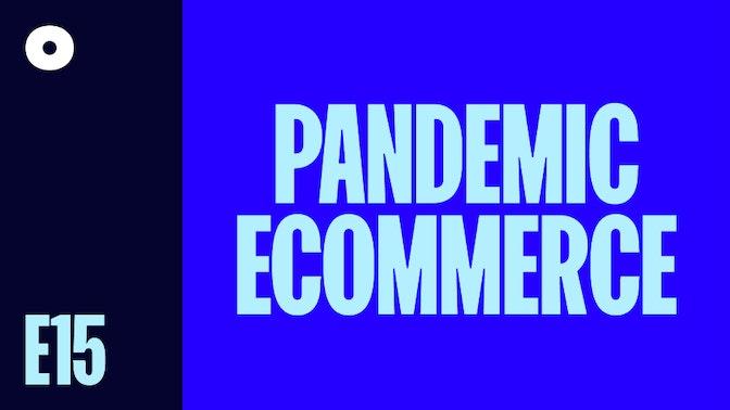Ecommerce During the Coronavirus Pandemic: Expert Entrepreneurs Share Their Experiences