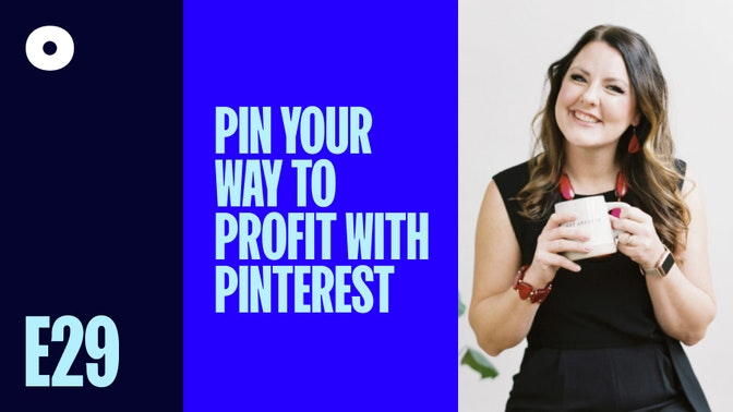 Pin Your Way to Profit With Pinterest