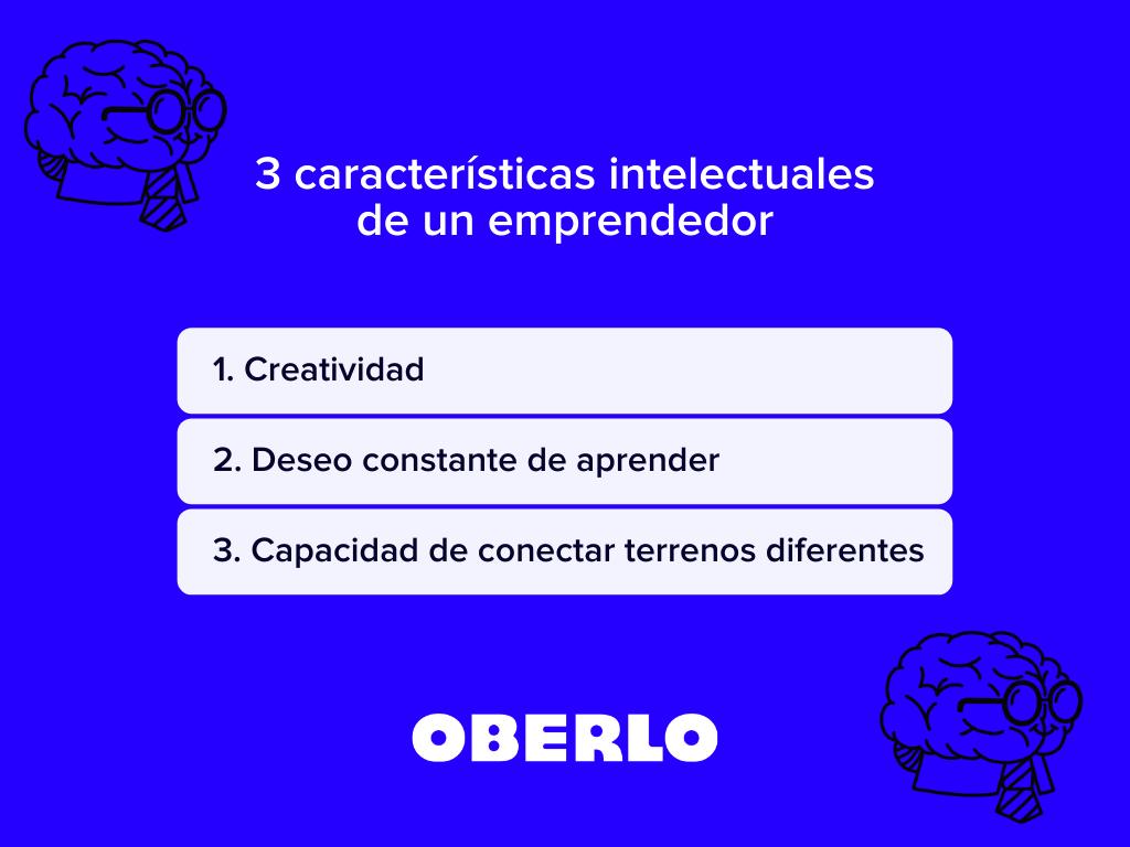 3 caracteristicas intelectuales de un emprendedor