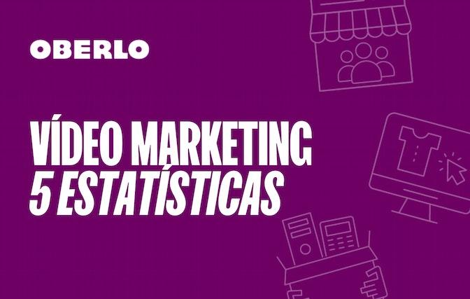 Vídeo marketing: 5 estatísticas que você precisa conhecer em 2020 [INFOGRÁFICO] | Oberlo