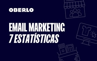 7 estatísticas de email que você precisa conhecer em 2020 [INFOGRÁFICO] | Oberlo