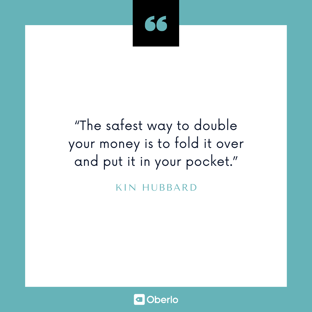 Money Advice: Kin Hubbard Quote