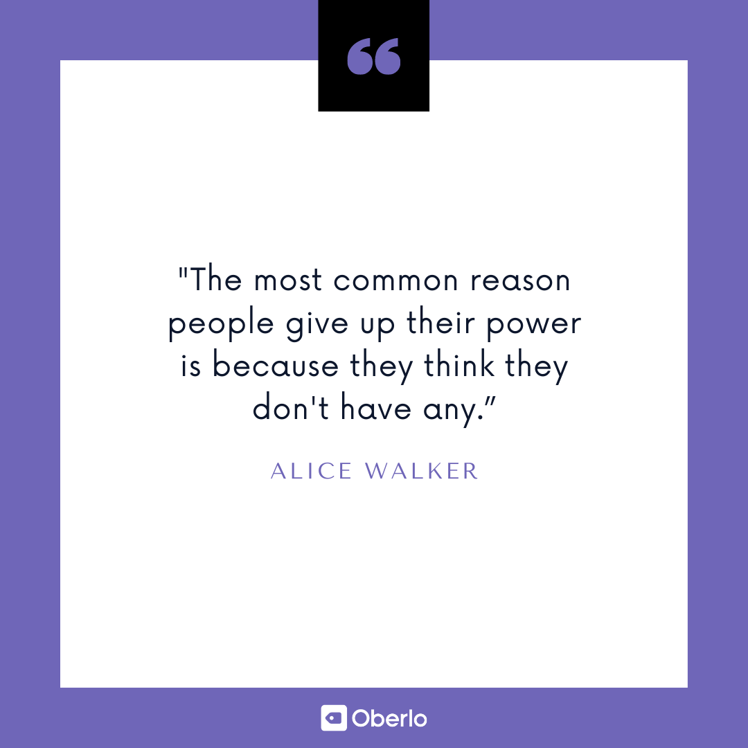 Getting Motivated: Alice Walker Quote