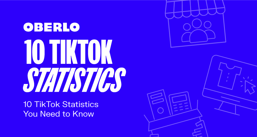 10 TikTok Statistics That You Need to Know in 2021