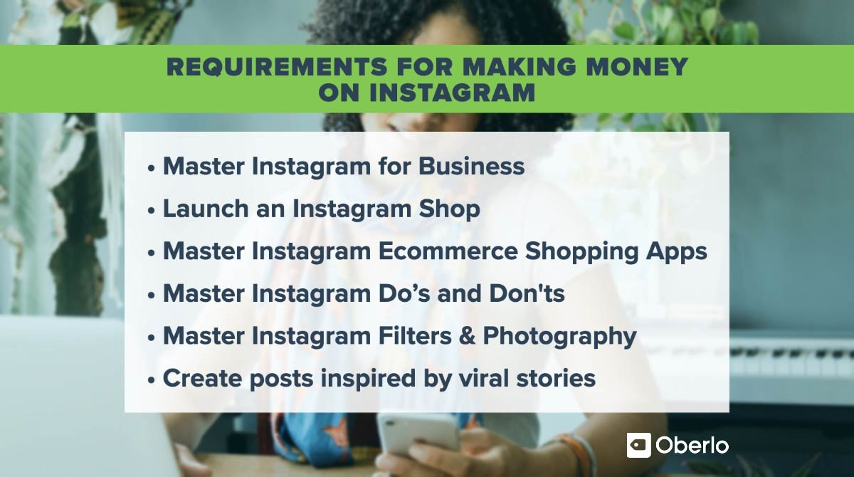 Requirements for Making Money on Instagram
