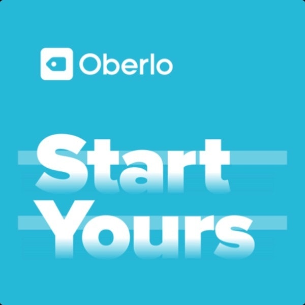 Best Motivational Podcast: Oberlo Start Yours