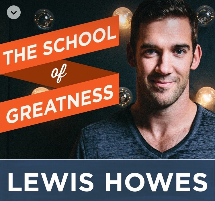 Motivational Podcasts: The School of Greatness