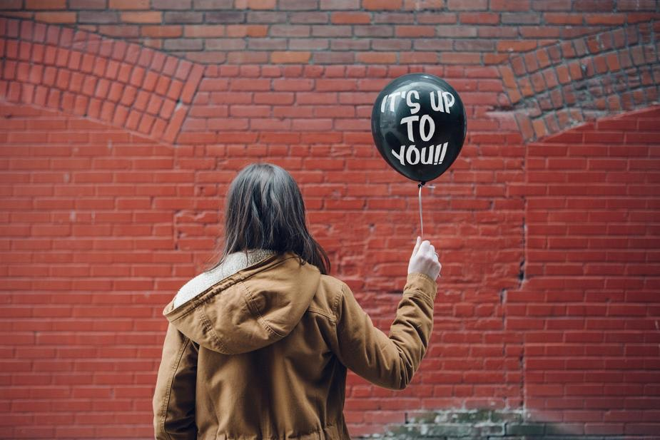 balloon with 'its up to you' written on it
