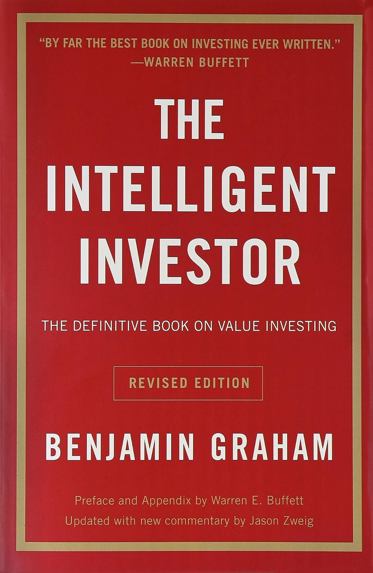 The Intelligent Investor – Benjamin Graham