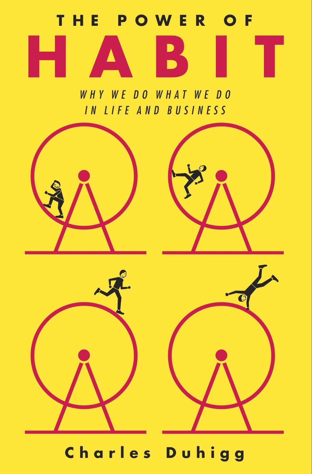 The Power of Habit – Charles Duhigg