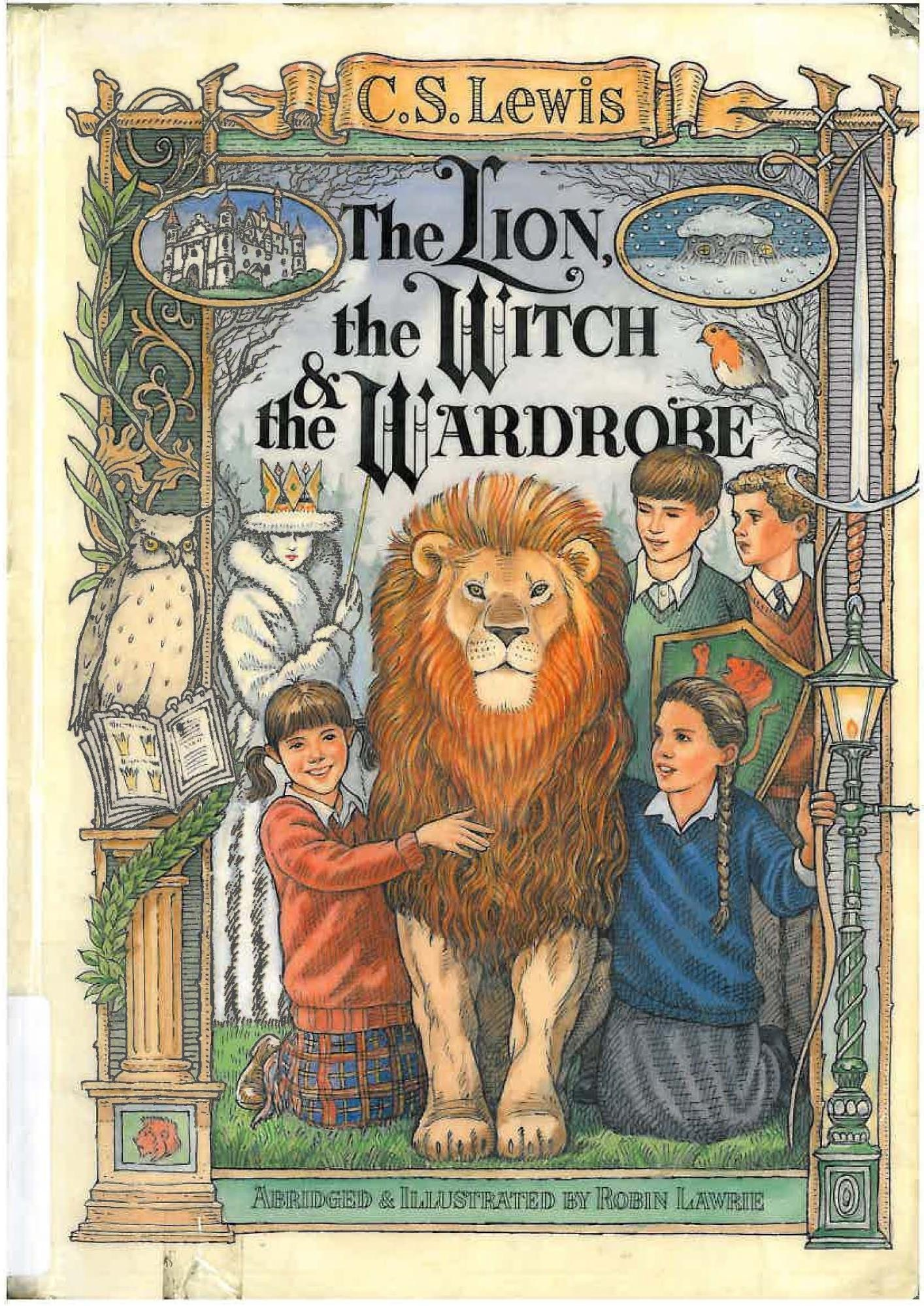 The Lion, the Witch, and the Wardrobe – C.S.Lewis