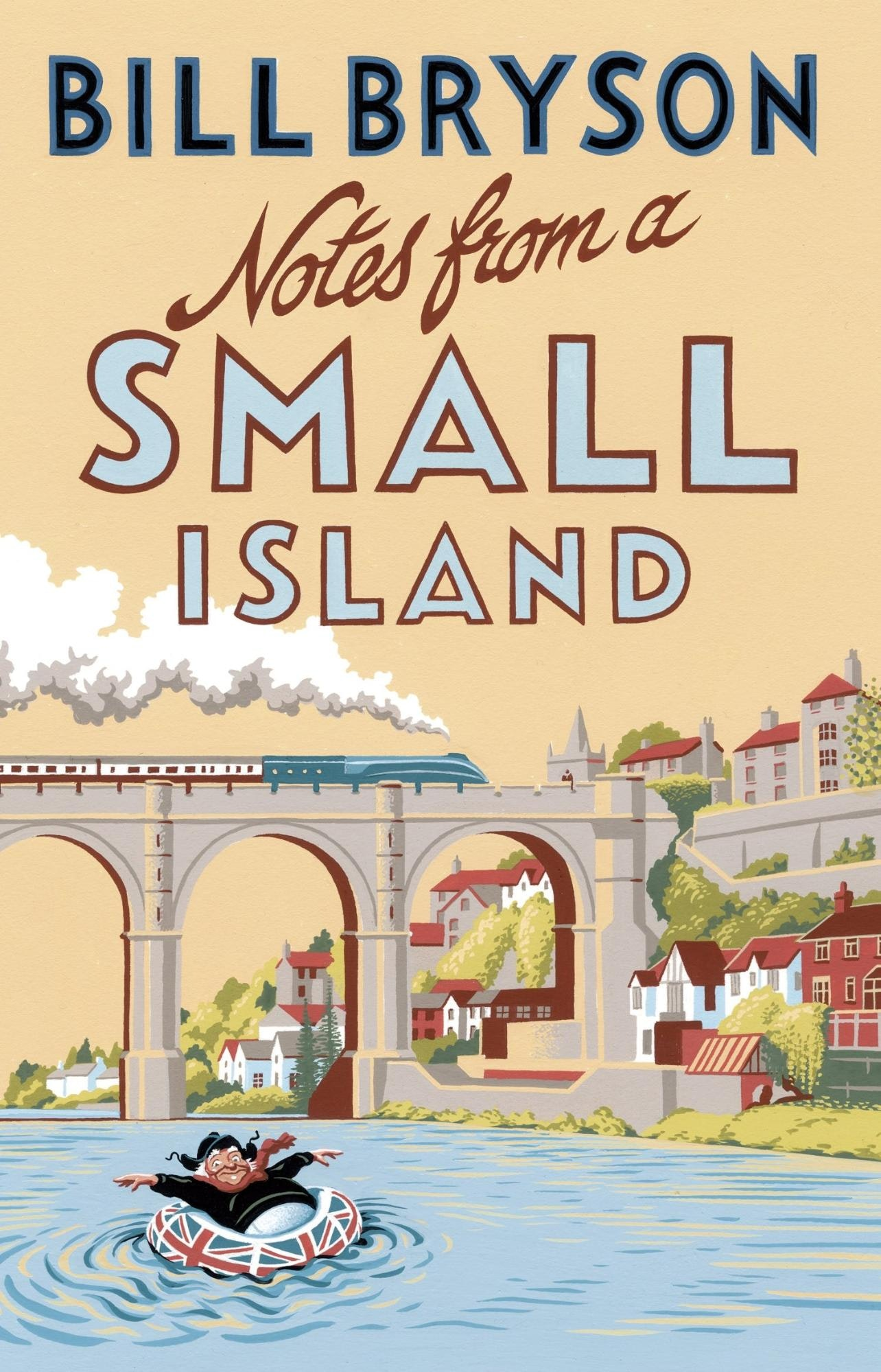 Notes from a Small Island – Bill Bryson