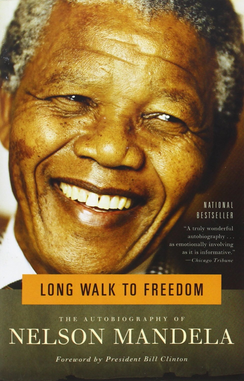 Long Walk to Freedom – Nelson Mandela
