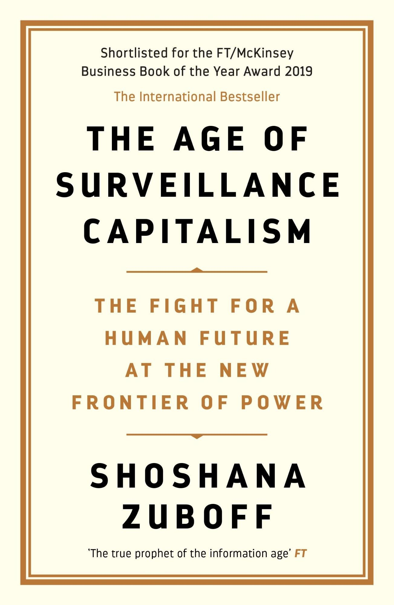 The age of Surveillance Capitalism – Shoshana Zuboff