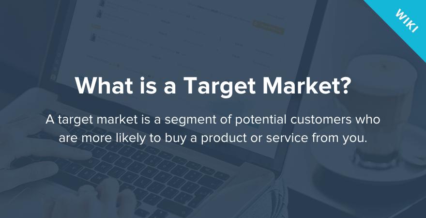 Target Market Definition