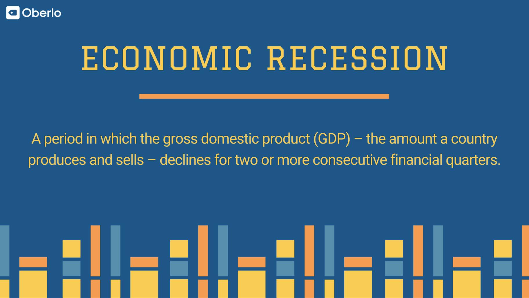 Economic Recession Definition