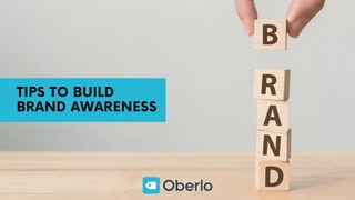 Tips to Build Brand Awareness