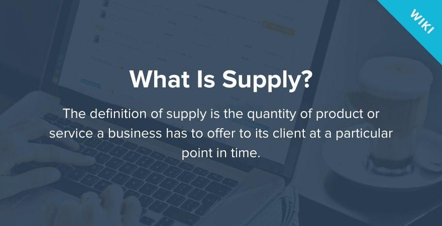 What is Supply?