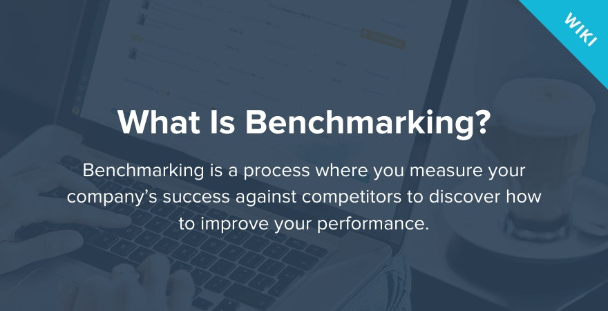 What is Benchmarking?