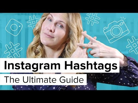 Instagram Hashtags Ultimate Guide