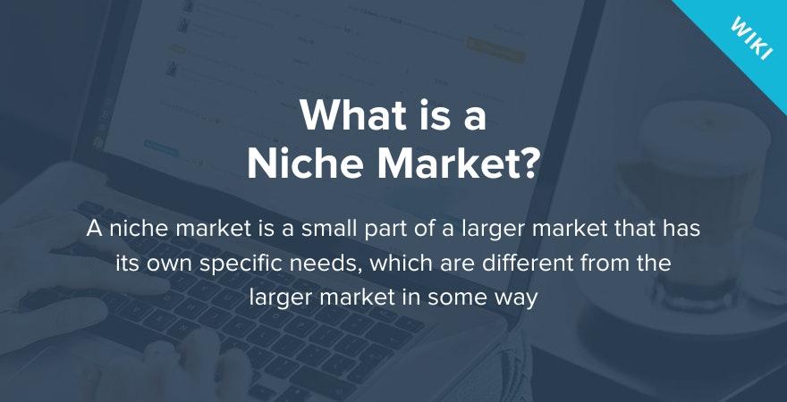 What is a Niche Market?