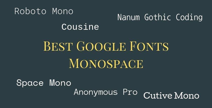 Best Google Fonts Monospace