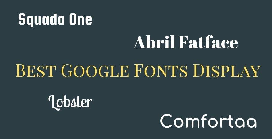 Best Google Fonts Display