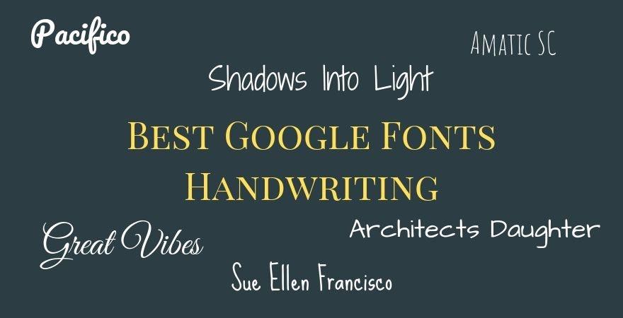 Best Google Fonts Handwriting