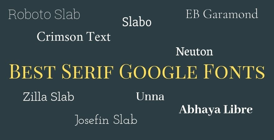 Best Serif Google Fonts