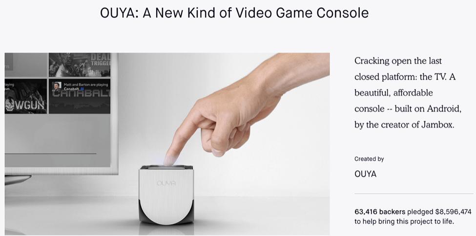 8. OUYA Video Game Console8. OUYA Video Game Console crowdfunding