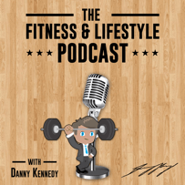 the fitness and life podcast