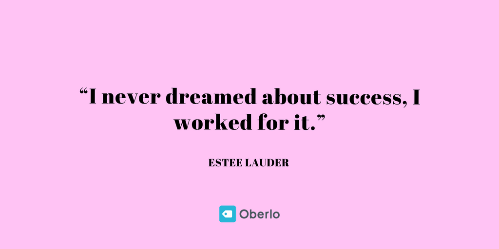 Estee Lauder - Business Quotes