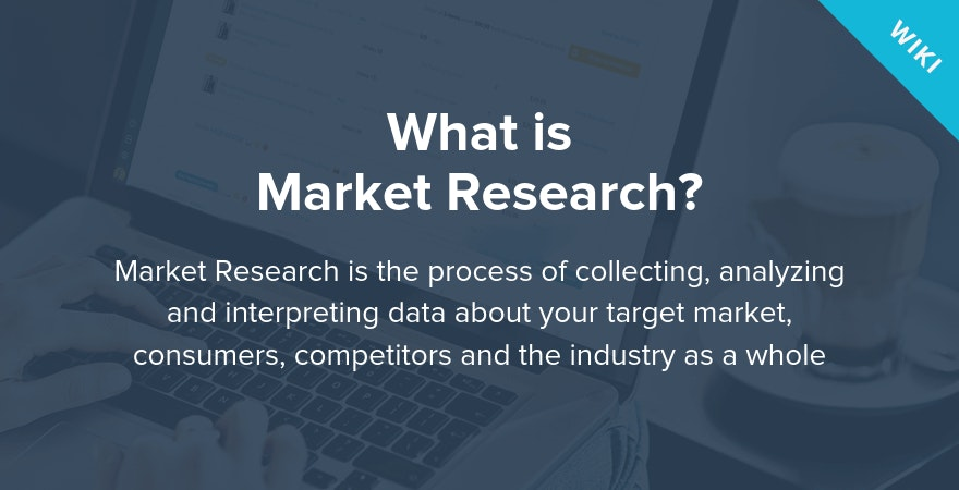 What is Market Research?