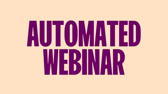 A Step-By-Step Guide to Getting Thousands of New Customers Using an Automated Webinar