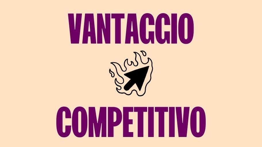 vantaggio competitivo articolo
